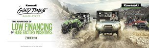 Kawasaki Good Times™  Sales Event - LOW FINANCING AND HUGE FACTORY INCENTIVES