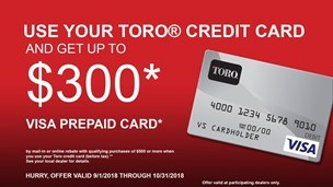 Toro - Credit Card Rebate Offer